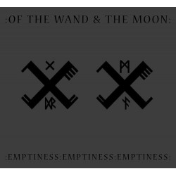 :Of The Wand & The Moon: - :Emptiness:Emptiness:Emptiness: