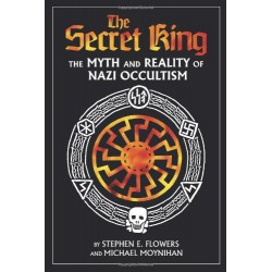 The Secret King: The Myth and Reality of Nazi Occultism (Paperback)