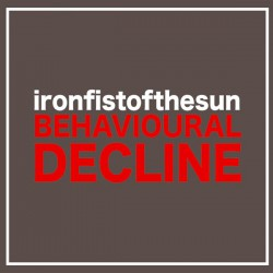Iron Fist Of The Sun: Behavioural Decline