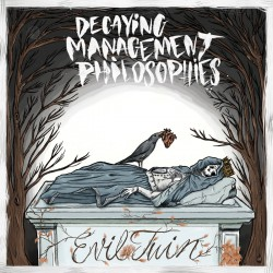 Evil Twin - Decaying Management Philosophies