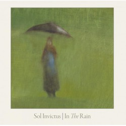 Sol Invictus - In The Rain (20th Anniversary Edition)