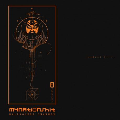 Mynationshit - Malevolent Charmer
