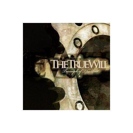 The True Will, – Triumph Of The Past