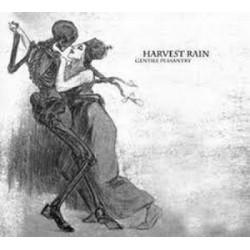 Harvest Rain – Gentile Peasantry