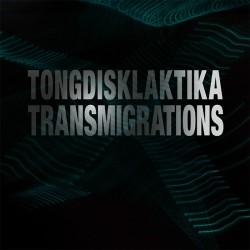 Tongdisklaktika - Transmigrations