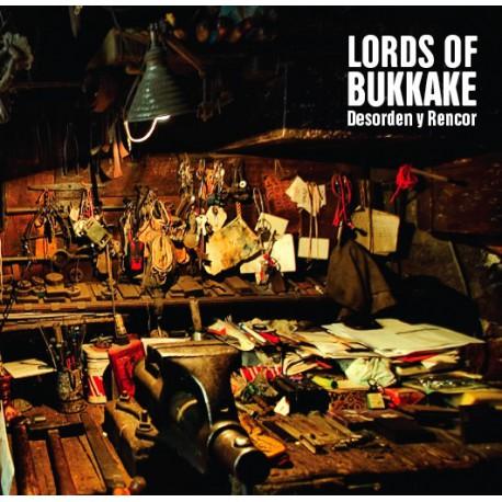 Lords Of Bukkake – Desorden y Rencor