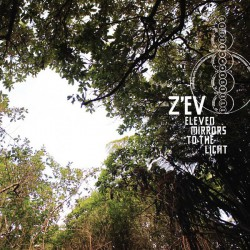 Z'EV ‎– Eleven Mirrors To The Light