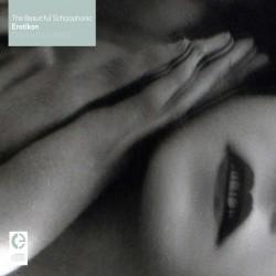 The Beautiful Schizophonic – Erotikon