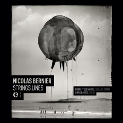 Nicolas Bernier –Strings.Lines