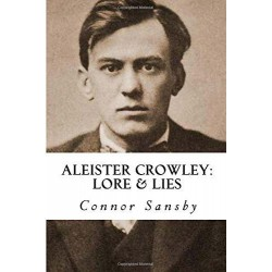 Aleister Crowley - Lore Lies (Paperback) Connor Sansby