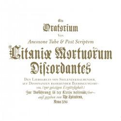 Anemone Tube / Post Scriptvm – Litaniæ Mortuorum Discordantes