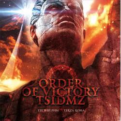 Order Of Victory / TSIDMZ – Third Rome