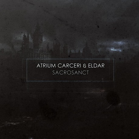 Atrium Carceri & Eldar – Sacrosanct