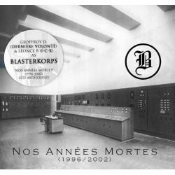 Blasterkorps - Nos Années Mortes