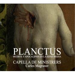 Planctus: Muerte y Apocalipsis en la Edad Media - Capella de Ministrers / Carles Magraner
