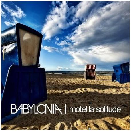 Babylonia- Motel la solitude