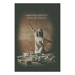 Paranoia Inducta ‎– From The Depths