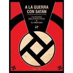 A la guerra con Satán. La Iglesia del Juicio Final & El Proceso