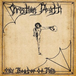 Christian Death ‎– Only Theatre Of Pain