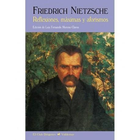 Nietzsche Friedrich - Reflexiones, Máximas Y Aforismos