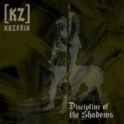 Kazeria [KZ] - Discipline Of The Shadows