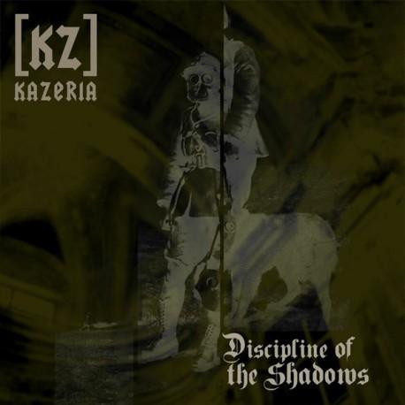 Kazeria [KZ] -Discipline Of The Shadows