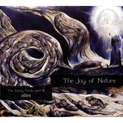 The Joy Of Nature – The Empty Circle Part III - Anitya