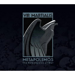 VIR MARTIALIS -Metapolemos [ The Metaphysics of War ]