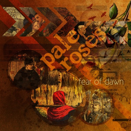Pale Roses –Fear Of Dawn