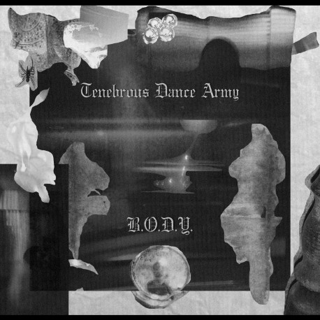 Tenebrous Dance Army ‎– B.O.D.Y.