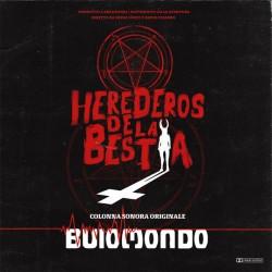 Buio Mondo – Herederos De La Bestia (Original Soundtrack)