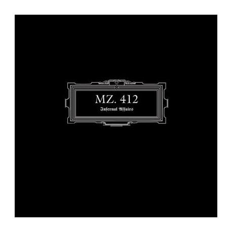 MZ. 412 –Infernal Affairs