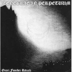 Tenebrae In Perpetuum – Onori Funebri Rituali