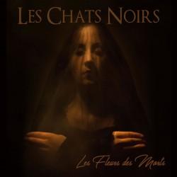 Les Chats Noirs – Le Fleurs Des Morts