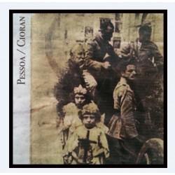 Von Thronstahl / The Days Of The Trumpet Call – Pessoa / Cioran