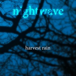 Harvest Rain – Nightwave