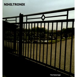 Nihiltronix ‎– Homesongs