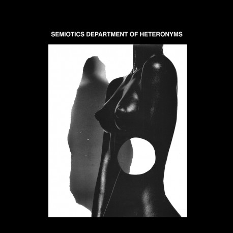 SDH – Semiotics Department Of Heteronyms LP