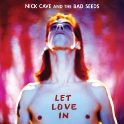Nick Cave And The Bad Seeds ‎– Let Love In (Vinyl, LP)