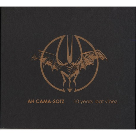 Ah Cama-Sotz ‎– 10 Years Bat Vibez