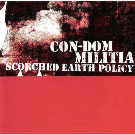 Con-Dom / Militia – Scorched Earth Policy