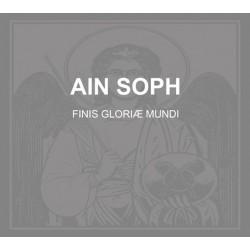 Ain Soph – Finis Gloriæ Mundi