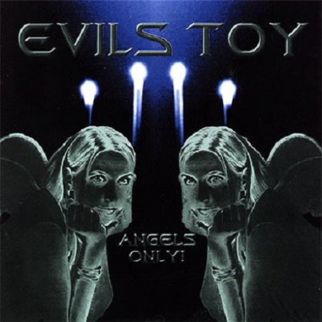Evils Toy ‎– Angels Only!