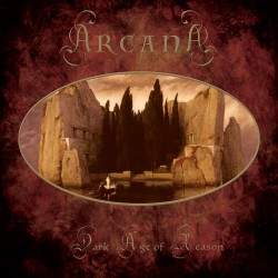 Arcana - Dark Age Of Reason...