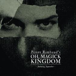 Penny Rimbaud – Oh Magick...