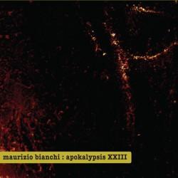 Maurizio Bianchi – Apokalypsis XXIII