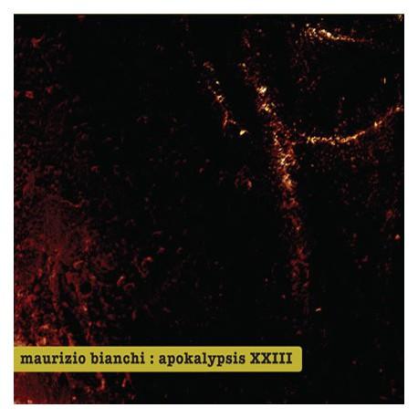 Maurizio Bianchi –Apokalypsis XXIII