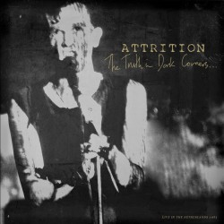 Attrition –The Truth In Dark Corners