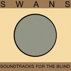 Swans ‎– Soundtracks For...