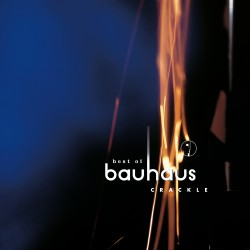 Bauhaus ‎– Best Of Bauhaus...